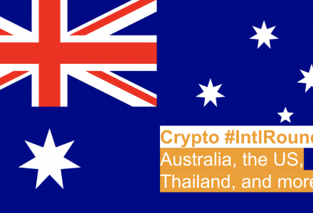 #IntlRoundup: Australia Trialing Blockchain, Funding Crypto Startups