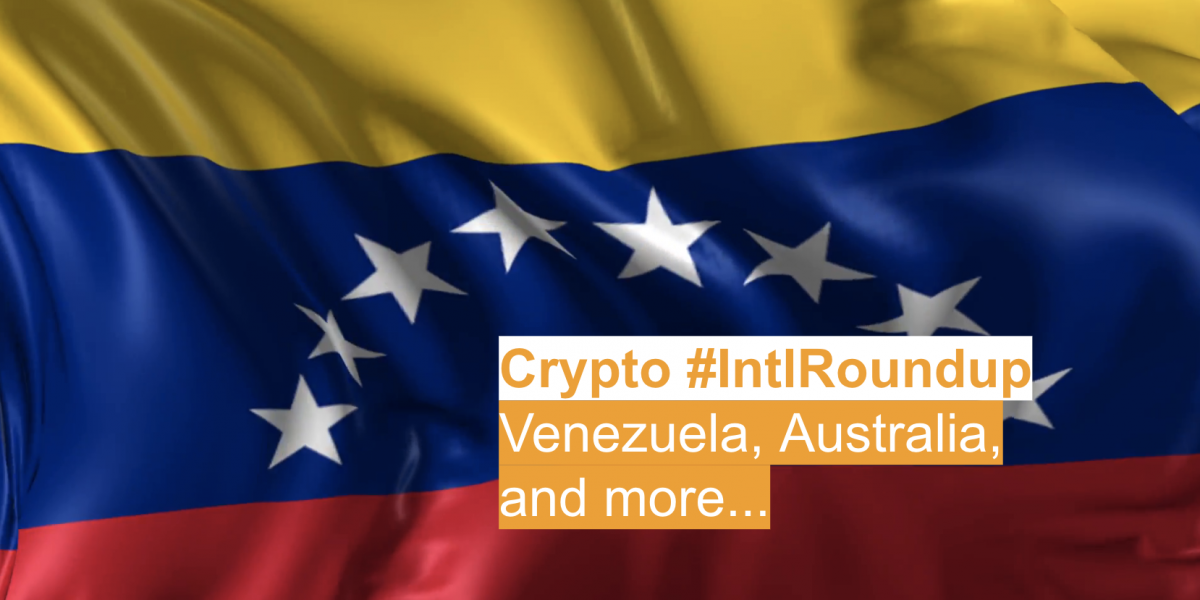 #IntlRoundup: Venezuela to Use 'Petro' at the Border; Australia Trials Blockchain for Folks with Disabilities