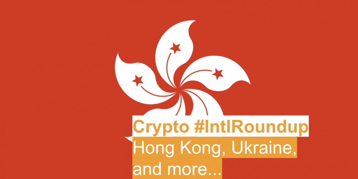 #IntlRoundup: Hong Kong Proposes Crypto Regulatory 'Sandbox'