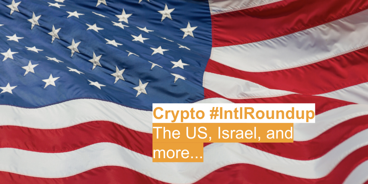 #IntlRoundup: U.S. Crypto Regulation Could Get More Clear