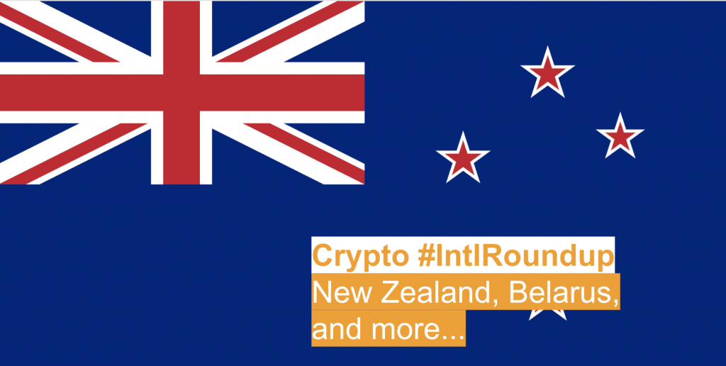 #IntlRoundup: Crypto News from New Zealand, Belarus, Malaysia, and More