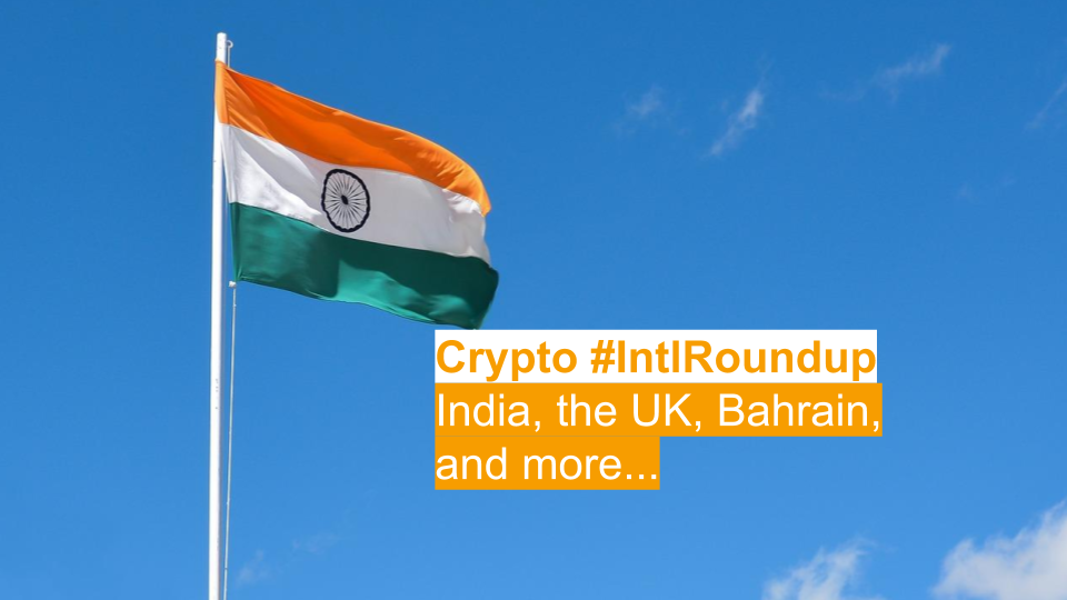 #IntlRoundup: Indian Government Receives Regulation Deadline